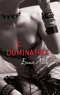 The Dominatrix (Paperback)