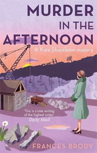 Murder In The Afternoon: Book 3 in the Kate Shackleton mysteries - Kate Shackleton Mysteries (Paperback)