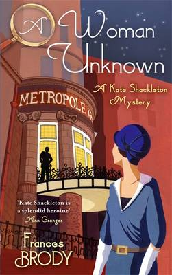 A Woman Unknown: A Kate Shackleton Mystery - Kate Shackleton Mysteries 4 (Hardback)
