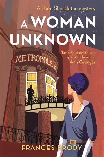 A Woman Unknown: Number 4 in series - Kate Shackleton Mysteries (Paperback)