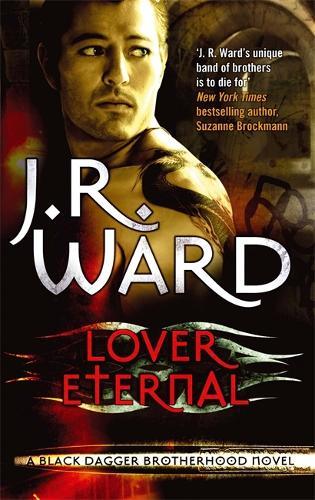 Lover Eternal: Number 2 in series - Black Dagger Brotherhood Series (Paperback)