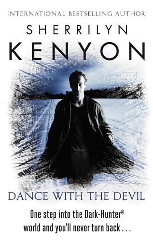 Dance With The Devil - The Dark-Hunter World (Paperback)