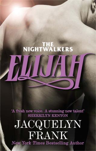 Elijah: Number 3 in series - Nightwalkers 3 (Paperback)