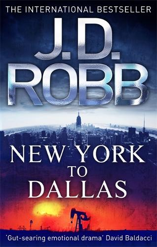 New York To Dallas: 33 - In Death (Paperback)