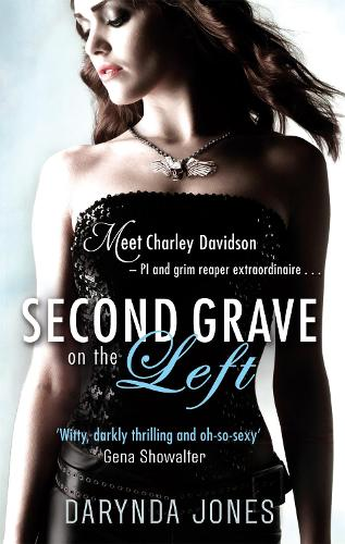 Second Grave On The Left: Number 2 in series - Charley Davidson (Paperback)