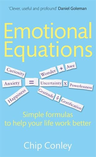 Emotional Equations: Simple formulas to help your life work better (Paperback)