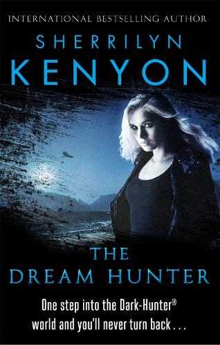 The Dream-Hunter - The Dark-Hunter World (Paperback)