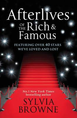 Afterlives Of The Rich And Famous: Featuring over 40 stars we have loved and lost (Paperback)