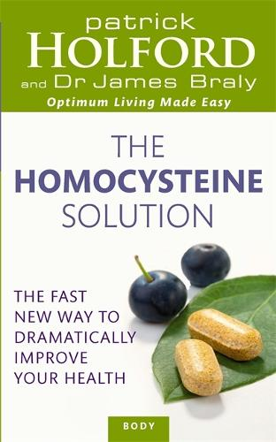 The Homocysteine Solution: The fast new way to dramatically improve your health (Paperback)