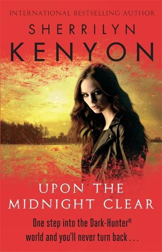 Upon The Midnight Clear - The Dark-Hunter World (Paperback)