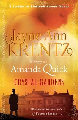 Crystal Gardens - The Ladies of Lantern Street 1 (Hardback)