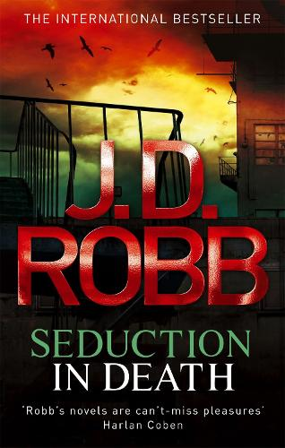 Seduction In Death: 13 - In Death (Paperback)