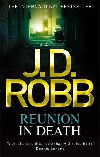 Reunion In Death: 14 - In Death (Paperback)
