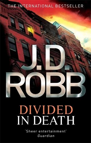 Divided In Death: 18 - In Death (Paperback)