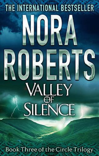 Valley Of Silence: Number 3 in series - Circle Trilogy (Paperback)