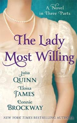 The Lady Most Willing: A Novel in Three Parts - Lady Most (Paperback)