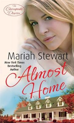 Almost Home: Number 3 in series - Chesapeake Diaries (Paperback)