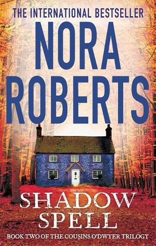 Shadow Spell - The Cousins O'Dwyer Trilogy (Paperback)