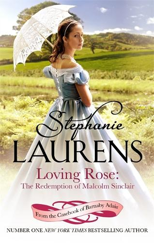 Loving Rose: The Redemption of Malcolm Sinclair: Number 3 in series - From the Casebook of Barnaby Adair (Paperback)
