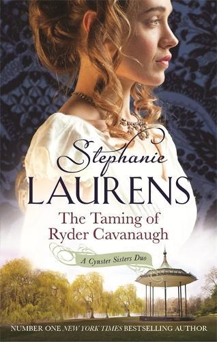 The Taming of Ryder Cavanaugh: Number 5 in series - Cynster Sisters (Paperback)