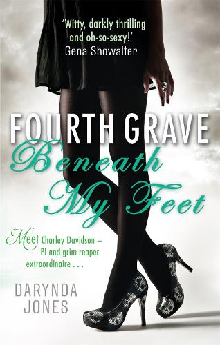 Fourth Grave Beneath My Feet: Number 4 in series - Charley Davidson (Paperback)