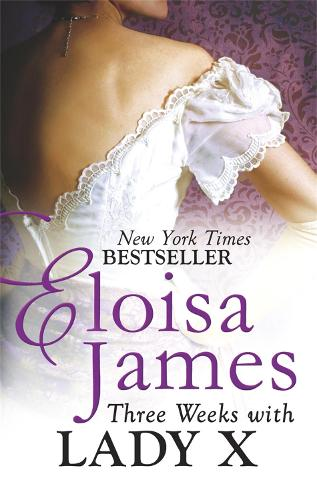 Three Weeks With Lady X - Desperate Duchesses by the Numbers (Paperback)