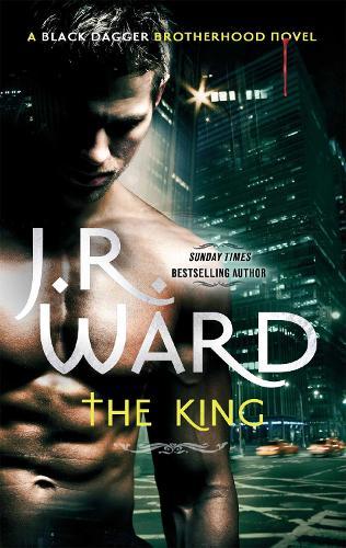 The King: Number 12 in series - Black Dagger Brotherhood Series (Paperback)