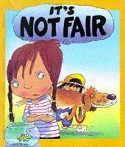 Your Feelings: It's Not Fair - Your Feelings (Paperback)
