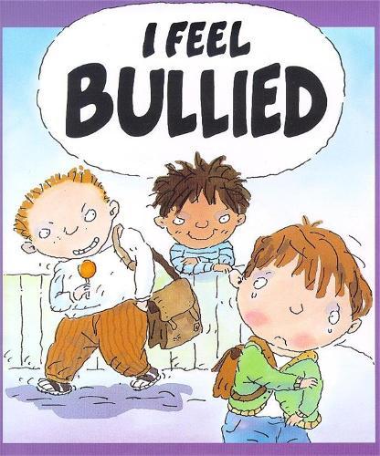 Your Feelings: I Feel Bullied - Your Feelings (Paperback)