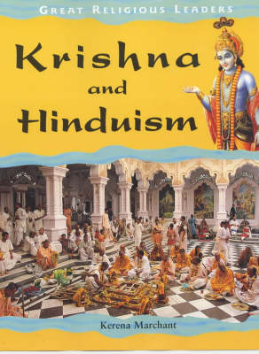 Krishna and Hinduism - Great Religious Leaders 9 (Hardback)