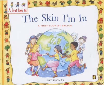 Racism: The Skin I'm in - A First Look at... 21 (Paperback)