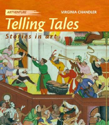 Telling Tales: Stories in Art - Artventure 6 (Hardback)