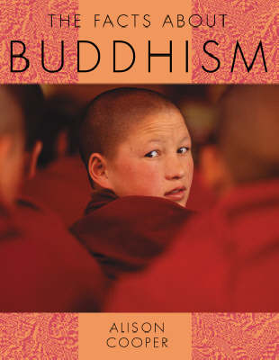 The Facts About Buddhism - Facts About Religions 6 (Hardback)