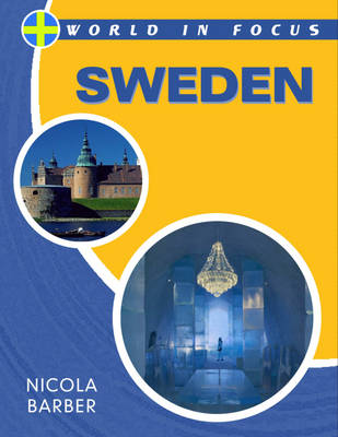 Sweden - World in Focus 87 (Hardback)