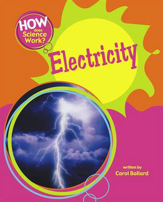Electricity - How Does Science Work? 1 (Paperback)