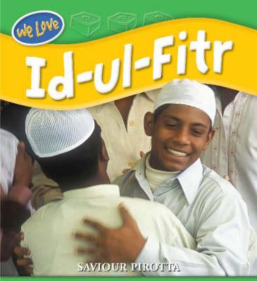 Id-ul-Fitr - We Love Festivals 10 (Hardback)