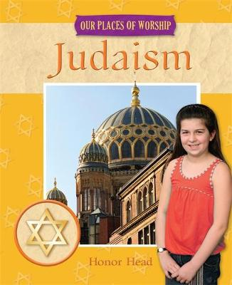 Judaism - Our Places of Worship No. 3 (Hardback)