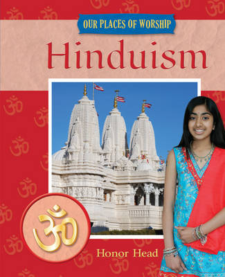 Hinduism - Our Places of Worship 5 (Hardback)