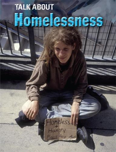 Talk About: Homelessness - Talk About (Hardback)
