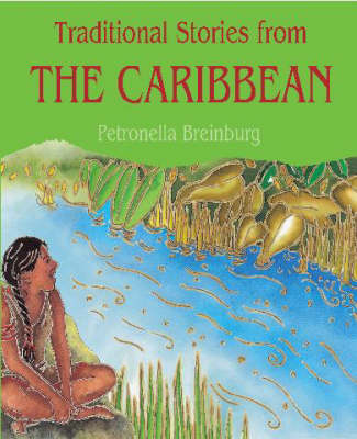 Traditional Stories from the Caribbean - Traditional Stories 4 (Paperback)