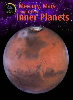Mercury, Mars and Other Inner Planets - Earth & Space 10 (Paperback)