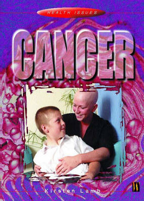 Cancer - Health Issues No. 46 (Paperback)