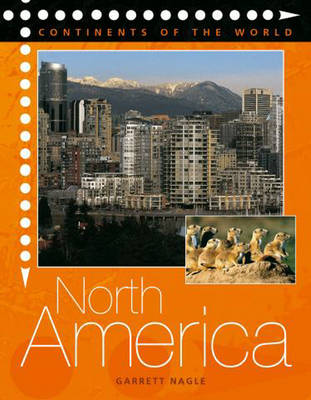 North America - Continents of the World 8 (Paperback)
