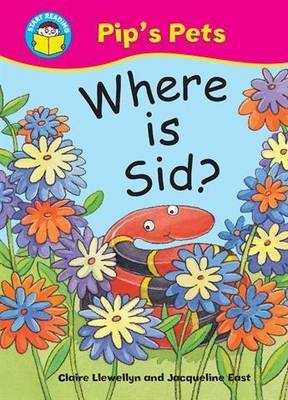 Where is Sid? - Start Reading: Pip's Pets 4 (Paperback)