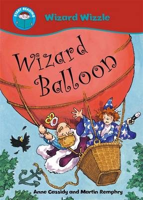 Wizard Balloon - Start Reading: Wizzle the Wizard 2 (Paperback)