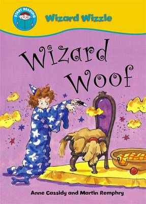 Wizard Woof - Start Reading: Wizzle the Wizard 8 (Paperback)