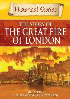 Historical Stories: Great Fire of London - Historical Stories (Paperback)