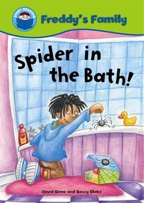 Start Reading: Freddy's Family: Spider In The Bath! - Start Reading: Freddy's Family (Paperback)