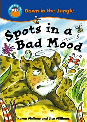 Spots in a Bad Mood - Start Reading: Down in the Jungle 8 (Paperback)