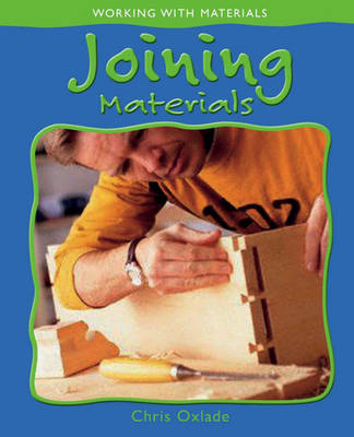 Joining Materials - Working with Materials 4 (Paperback)